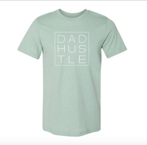 DAD HUSTLE