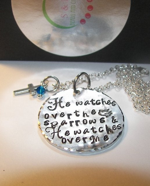 He watches over the sparrows, hand stamped jewelry, custom stamped, mommy jewelry, personalized, personalized jewelry,  inspirational charm