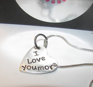 I love you more, Valentine gift, hand stamped jewelry, be mine always,  personalized jewelry, girl friend gift, personalized gift