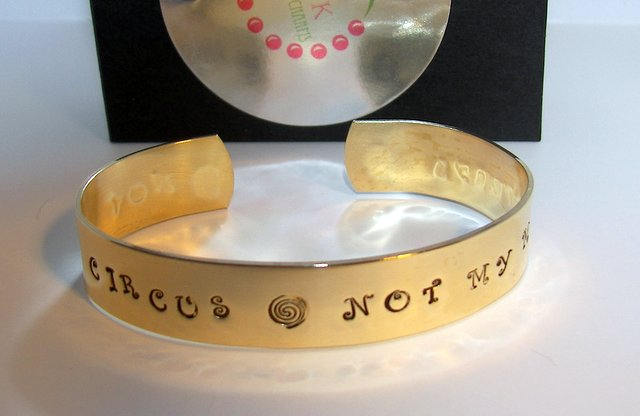 Hand stamped jewelry, Not my Circus, Not my Monkeys, personalized, engraved jewelry, cuff bracelet, hand stamped bracelet, custom stamped