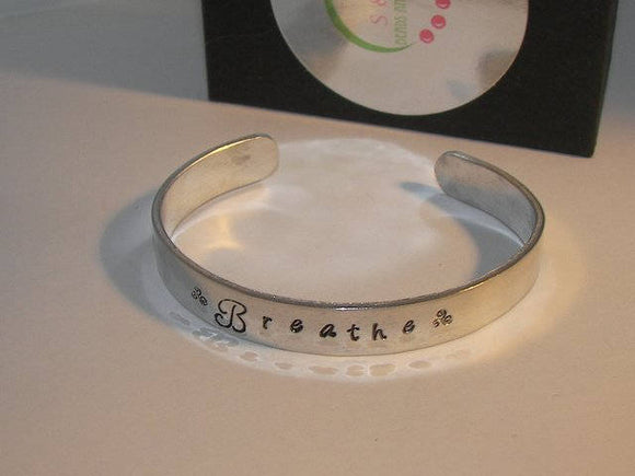 Sterling silver, Breathe Cuff Bracelet, Daily Reminder, Inspirational Jewelry,  Motivational cuff, Hand Stamped jewelry, custom jewelry