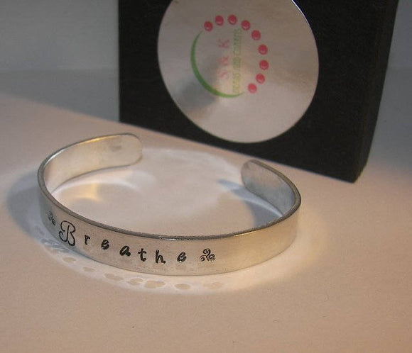 Breathe Daily Reminder Cuff Bracelet , Inspirational and motivational Bracelet, custom  Hand Stamped jewelry
