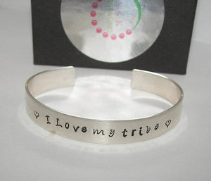 sterling I love my tribe Cuff Bracelet, Inspirational Motivational Bracelet, Custom personalized  Hand Stamped jewelry