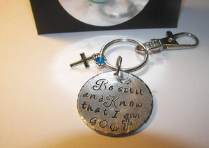 Be still and know that I am God keychain, religious bible quote keychain,  custom personalized hand stamped keychainhandstamped jewelry