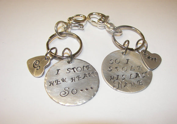 I stole her heart so I stole his last name, engament  wedding keychain set, custom personalized hand stamped jewelryhandstamped jewelry