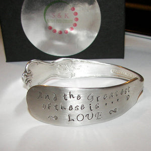 And the greatest of these is love, vintage silverware cuff, personalized hand stamped cuff bracelet, custom spoon jewelry anniversary gift