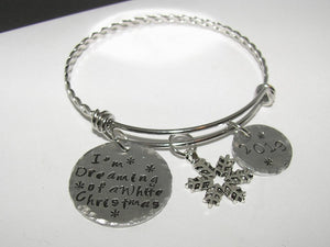 I'm dreaming of a white Christmas , custom bangle bracelet, adjustable bangle, hand stamped personalized jewelry