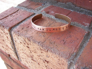 I know the plans I have for you cuff, custom hand stamped copper cuff, personalized jewelry