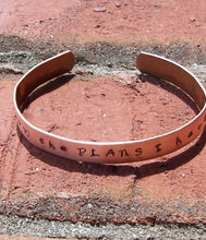 Load image into Gallery viewer, I know the plans I have for you cuff, custom hand stamped copper cuff, personalized jewelry