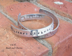 Sisters by chance, Hand stamped jewelry, sister jewelry, personalized jewelry, handstamped jewelry , mothers  cuff  bracelet, mom gift