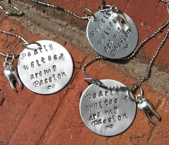 I love pearly whites Dental hygiene or  Assistant  necklace, dental staff gift, custom personalized hand stamped jewelry