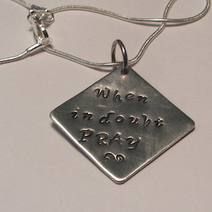When in doubt pray, personalized  religious jewelry, mommy necklace, custom hand stamped jewelry