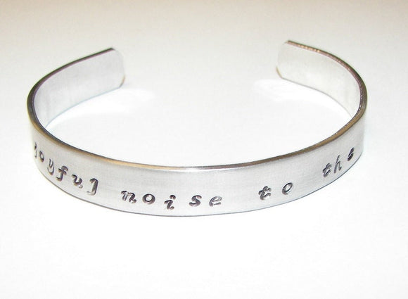 Make a joyful noise unto the Lord, hand stamped jewelry, cuff bracelet, Hand stamped jewelry, personalized, engraved jewelry, custom stamped