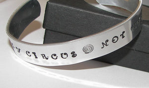 Not my Circus Not my Monkeys, funny cuff bracelet for friend, custom personalized  hand stamped jewelry