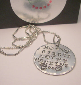 Not my circus not my monkey necklace, custom personalized hand stamped jewelry, funny humor necklace handstamped jewelry