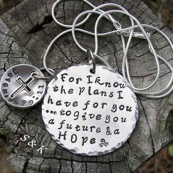 sterling silver For I know the Plans I have for you custom hand stamped jewelry, personalized religious necklace, Jeremiah 29:11