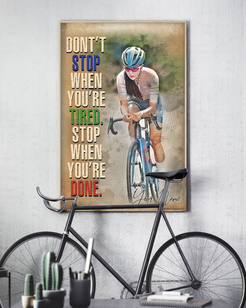 Customized Image WaterColor Poster- Don't Stop When You're Tired. Stop When You're Done  for Women