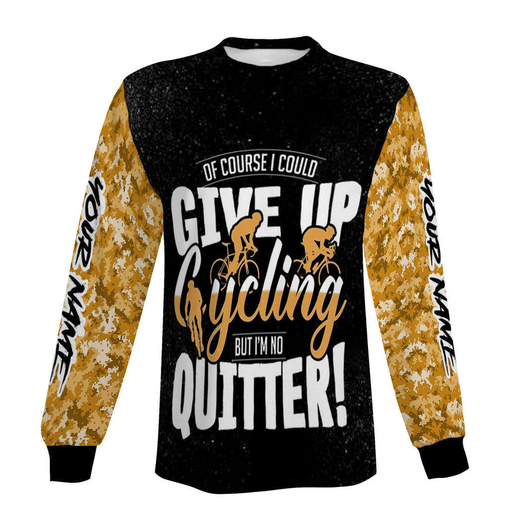 Of Course I could Give Up Cycling But I'm No Quitter Biking Short Sleeve, Long Sleeve, Zip Up Hoodie and Hoodie- Personalized Jersey For Men