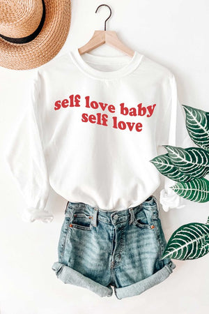 SELF LOVE BABY, SELF LOVE Sweatshirt