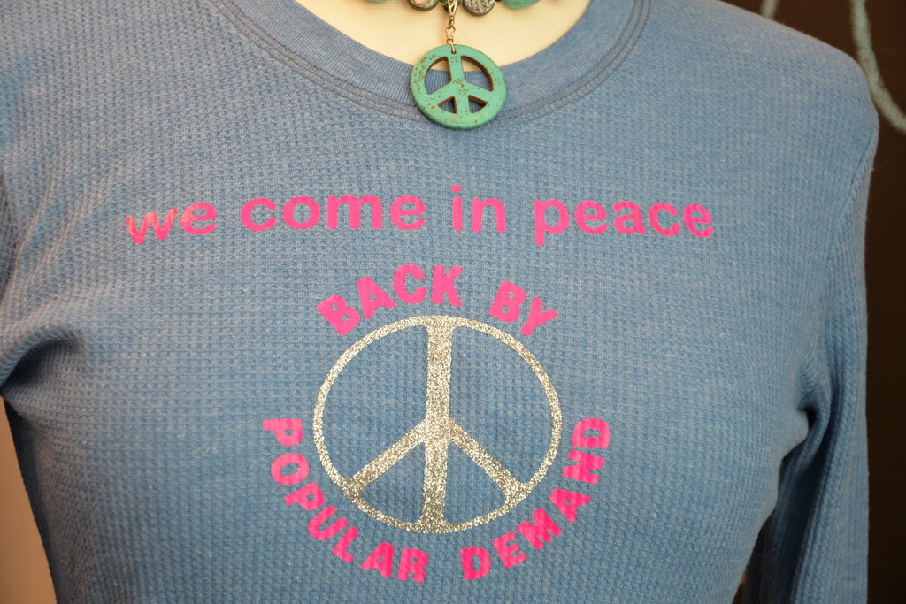 WE COME IN PEACE.. - Hippie Vibe Tribe