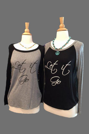 """Let it Go"" Baseball Tee Shirt - Hippie Vibe Tribe"