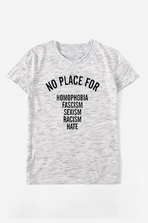 """No Place For Racism"" Inspirational T-Shirt - Hippie Vibe Tribe"