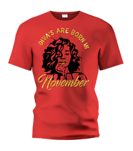 Load image into Gallery viewer, Diva's Are Born In November T-Shirt