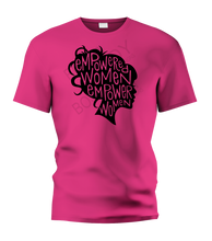 Load image into Gallery viewer, Empowered Women Empower Women T-Shirt