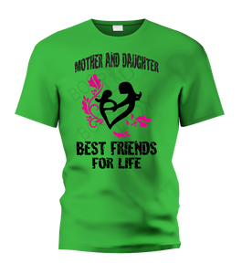 Mother and Daugter Best Friend for Life T-Shirt