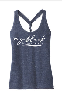 My Black is Beautiful: Ladies Twist Back Tank