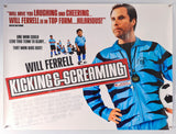 Kicking & Screaming - 2005 - Original UK Quad