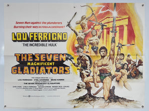 The Seven Magnificent Gladiators - 1983 - Original UK Quad