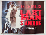 Last Man Standing - 1996 - Original UK Quad