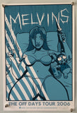 The Melvins The Off Days Tour 2006 Silk Screen Print