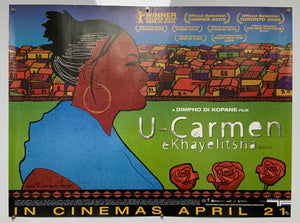 U-Carmen eKhayelisha - 2005 - Original UK Quad Poster