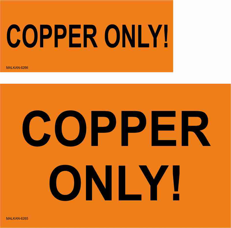 מדבקות !COPPER ONLY