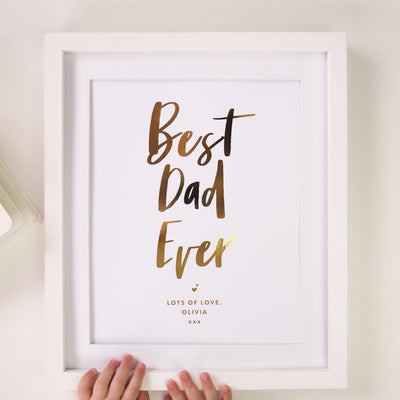 Personalised 'Best Dad/Daddy Ever' Foil Print