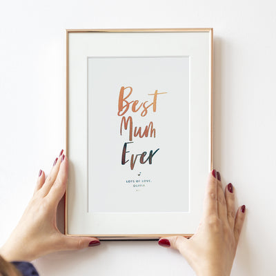 Personalised 'Best Mum/Mummy Ever' Foil Print