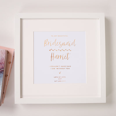 Personalised 'Bridesmaid/Maid of Honour' Wedding Foil Print