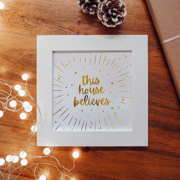 Starry 'This House Believes' Foil Print