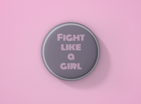 Fight Like a Girl Pin Badge