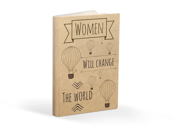 Women will Change the World Notebook