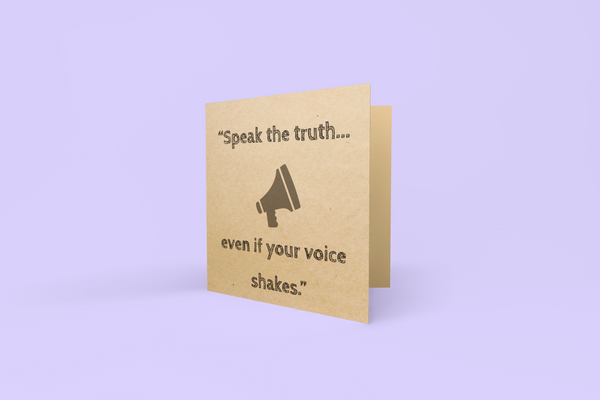'Speak the truth' Greeting Card