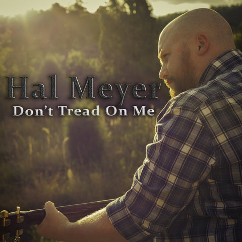 Don't Tread On Me, Hal Meyer, Colorado, Military, World War Two, Music, Song