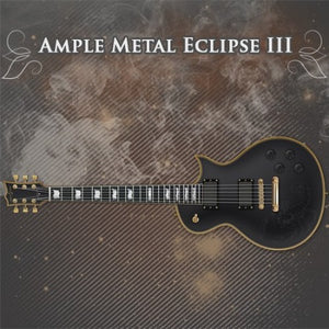AMPLE METAL ECLIPSE - AME