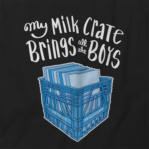 Vinyl DJ My Milk Crate Brings All the Boys Sweatshirt Unisex
