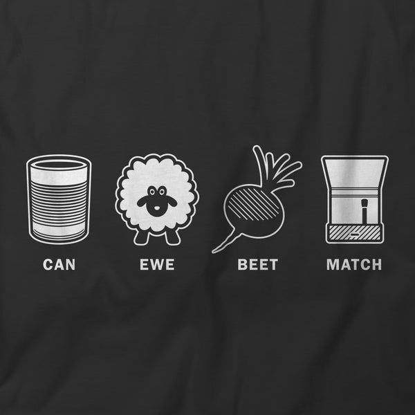Can Ewe Beet Match Shirt Design | I Club Detroit