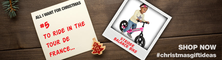All I want for Christmas is a strider balance bike