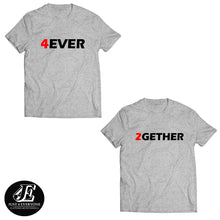 Load image into Gallery viewer, Forever Together Shirts, Couple Shirts, Matching Shirts, Couples shirts, Anniversary Shirts, Honeymoon Shirts, Together Since Shirts, Unisex