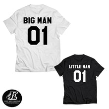 Load image into Gallery viewer, Big Man Little Man, Father Son Matching Shirts, Dad And Baby Matching Shirt, Father And Son Shirts, Family Shirts, Father's Day Gift